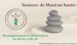 Séances Hebdomadaires de Mantras Santé©-Laurence Rouvière Béziers