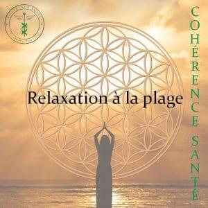 Relaxation à la plage par Laurence Rouvière - Cohérence Santé® à Béziers